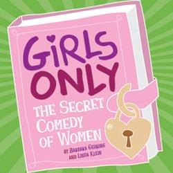 Girls Only: The Secret Comedy Of Women logo
