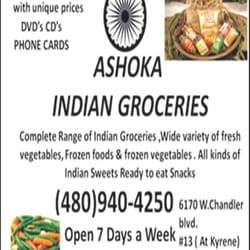 Ashoka indian groceries chandler az yelp for Ashoka the great cuisine of india