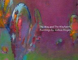 Joshua Hogan The Way and The Wayfarers