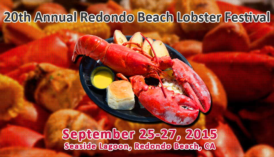 Redondo Beach Lobster Festival, Redondo Beach | Events | Yelp