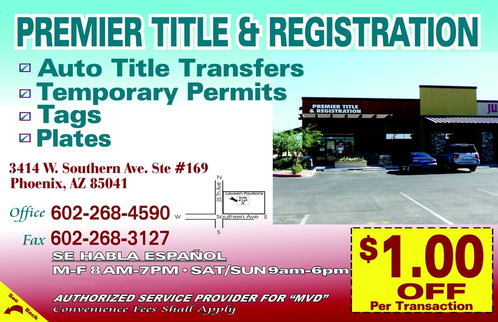 Premier Title and Registration - Departments of Motor Vehicles - 3414 W Southern Ave, Phoenix, AZ - Phone Number - Yelp