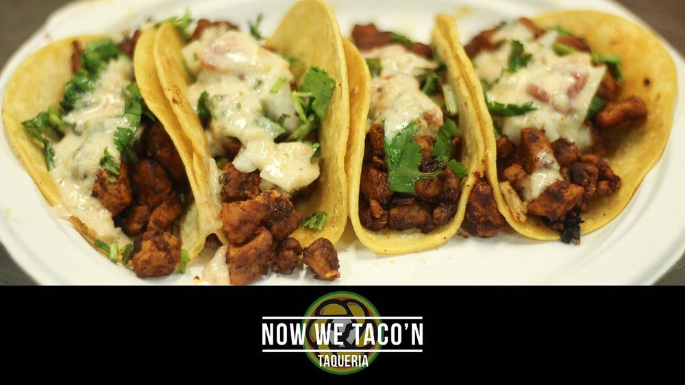 Food from Now We Taco'n Taqueria