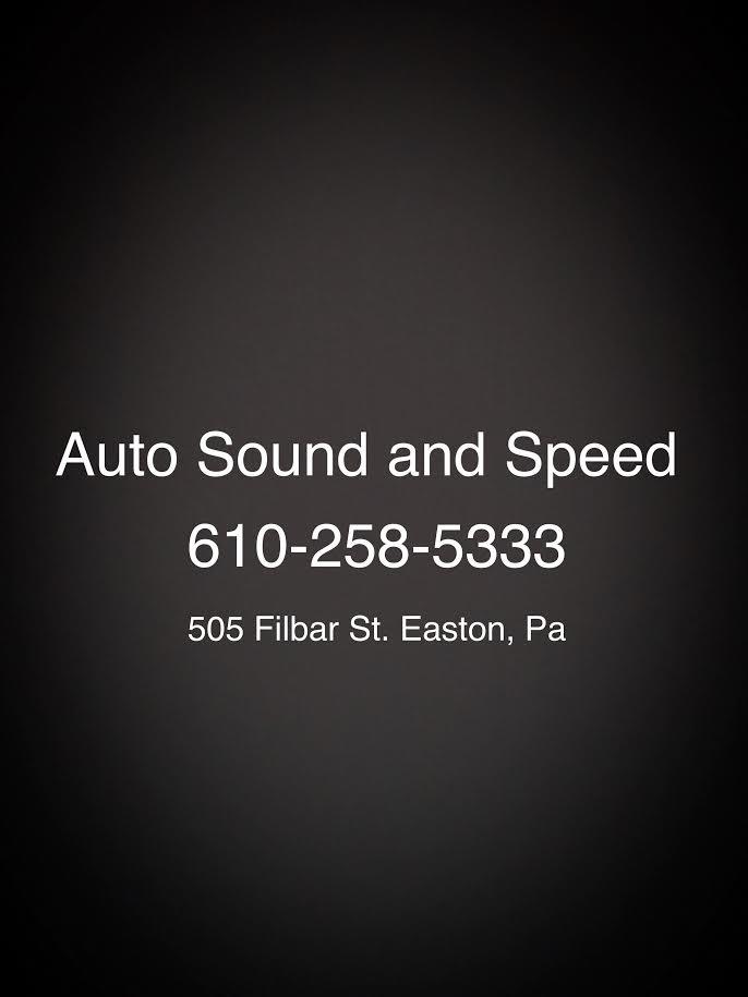 Auto Sound and Speed: 505 Filbar St, Easton, PA