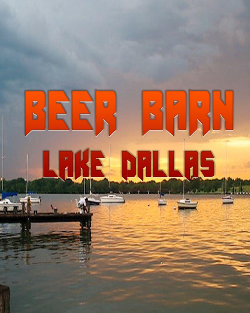Beer Barn: 307 W Hundley Dr, Lake Dallas, TX
