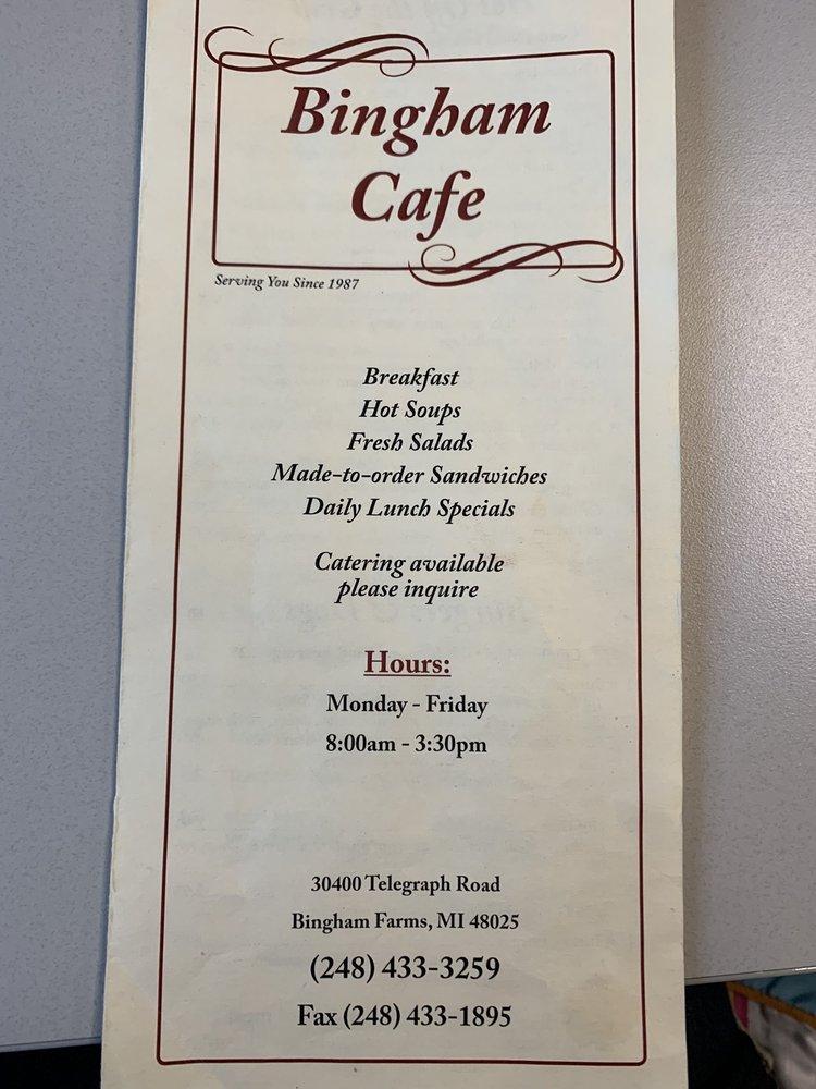 Bingham Cafe: 30400 Telegraph Rd, Bingham Farms, MI