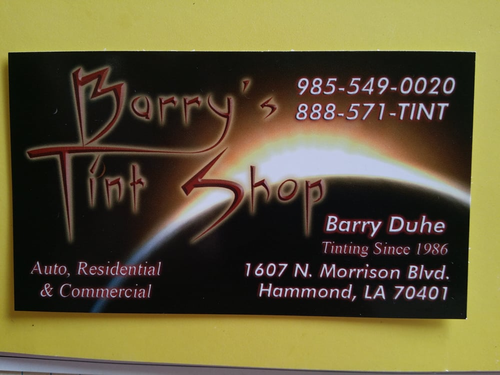 Barry ' s Tint Shop: 1607 N Morrison Blvd, Hammond, LA