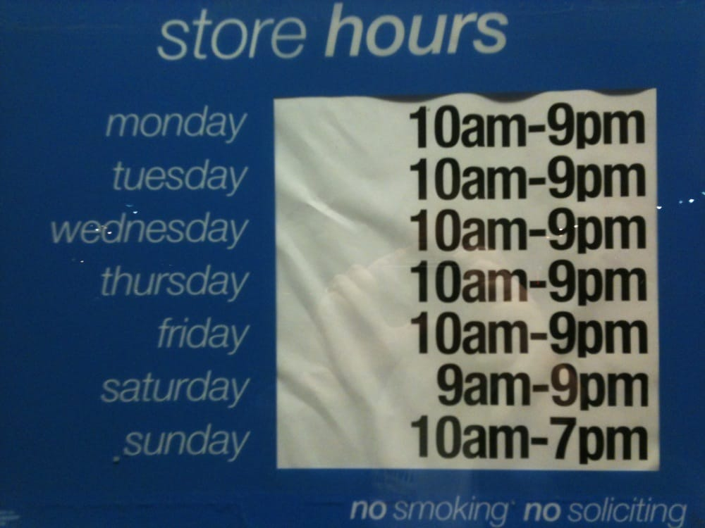 Recent Photo Of Store Hours Sign Showing That Saturday