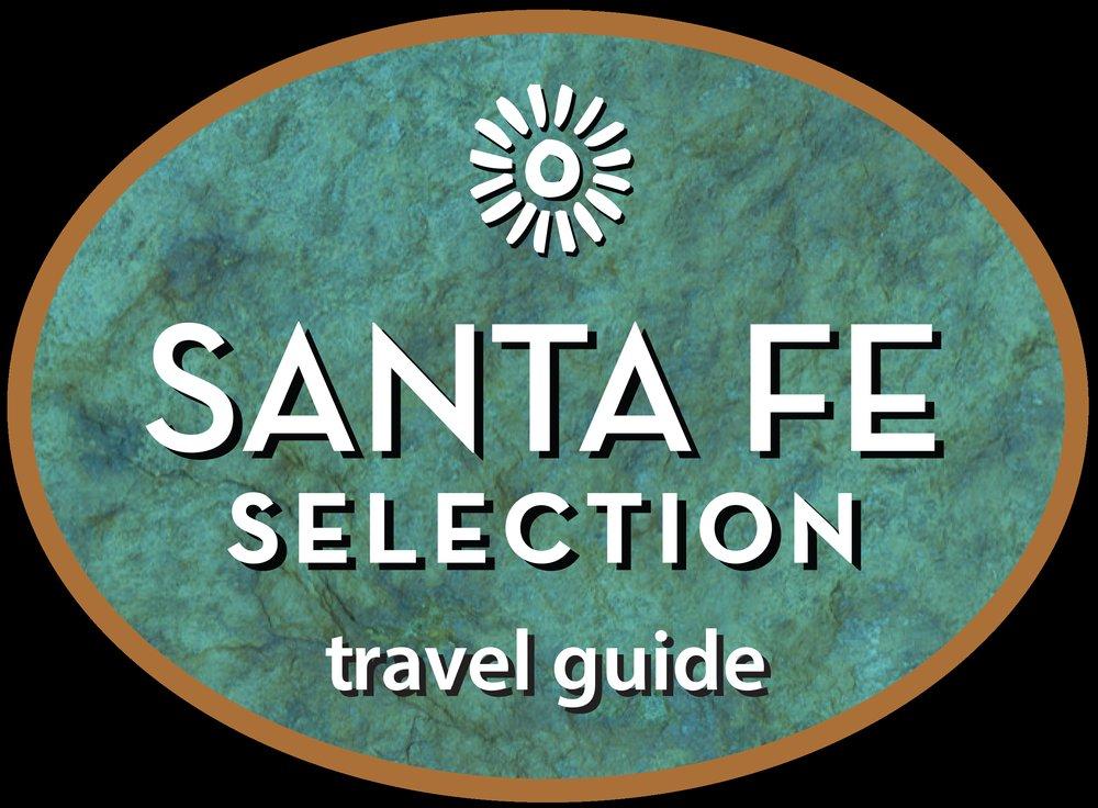 Santa Fe Selection Travel Guide: Santa Fe, NM