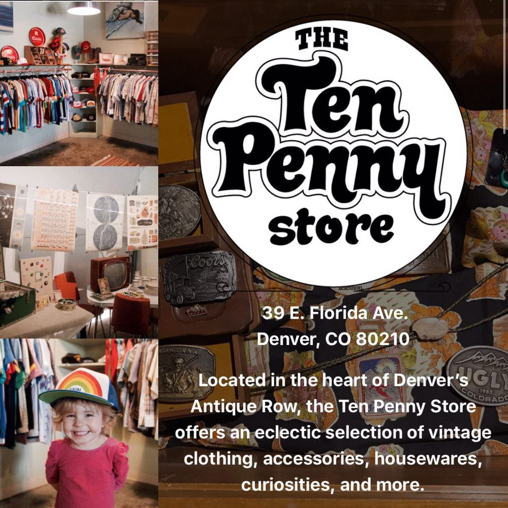 The Ten Penny Store: 39 E Florida Ave, Denver, CO