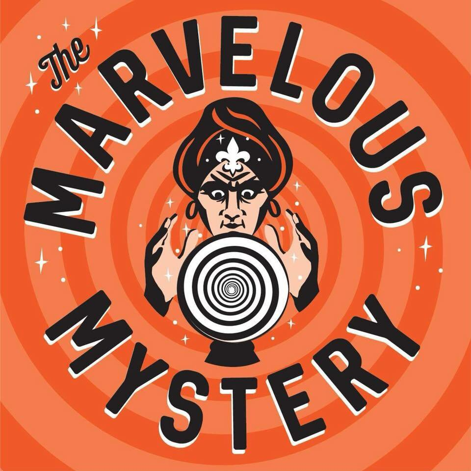 The Marvelous Mystery