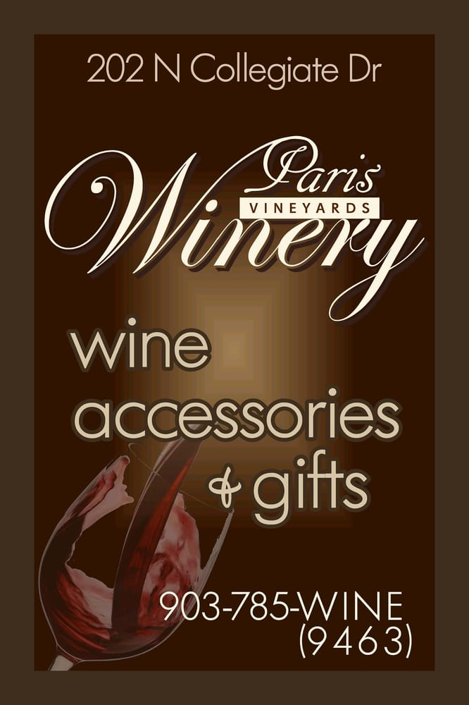 Paris Vineyards Winery: 202 North Collegiate Dr, Paris, TX