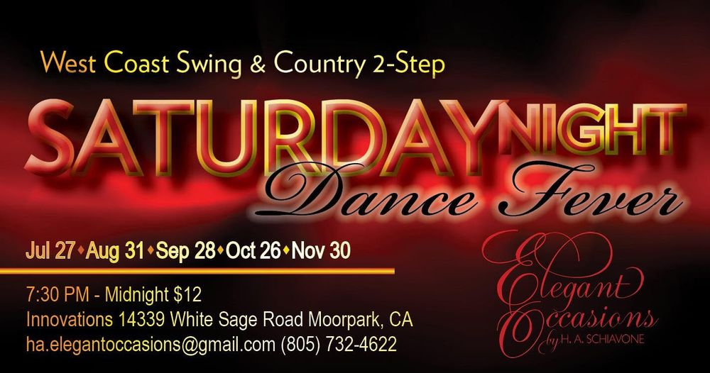 Saturday Night Dance Fever WCS and Country 2 Step: 14339 White Sage Rd, Moorpark, CA
