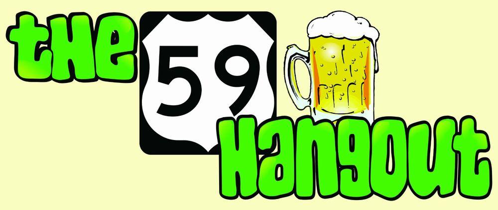 The 59 Hangout: 23736 Hwy 59, Porter, TX