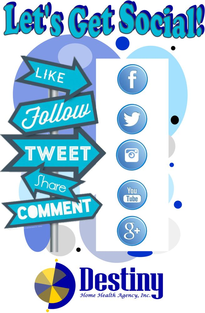 Like And Follow Us Facebook Destinyhomehealthagency Twitter