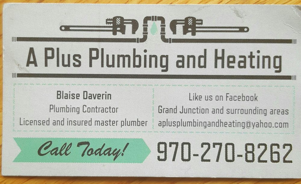 A Plus Plumbing And Heating Get Quote Plumbing Elm Ave Grand Junction Co Phone Number Yelp