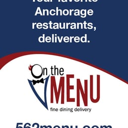 Photo Of On The Menu Anchorage Ak United States