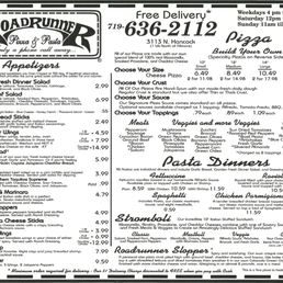 Roadrunner Pizza & Pasta is located near the cities of Colo Spgs and Broadmoor. People found this by searching for: Roadrunner Pizza Pasta Menu, Roadrunner Colorado Springs Menu, Roadrunner Colorado Springs, Roadrunners Pizza Colorado Springs Menu, Roadrunner Pizza Menu, Roadrunner Pizza Colorado Springs Menu, Roadrunner Pizza Colorado Springs Location: N Hancock Ave, Colorado Springs,