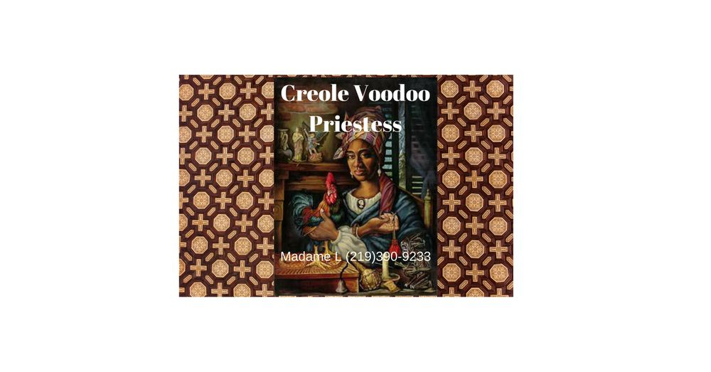 Creole Voodoo Rootwork - Supernatural Readings - Uptown, New
