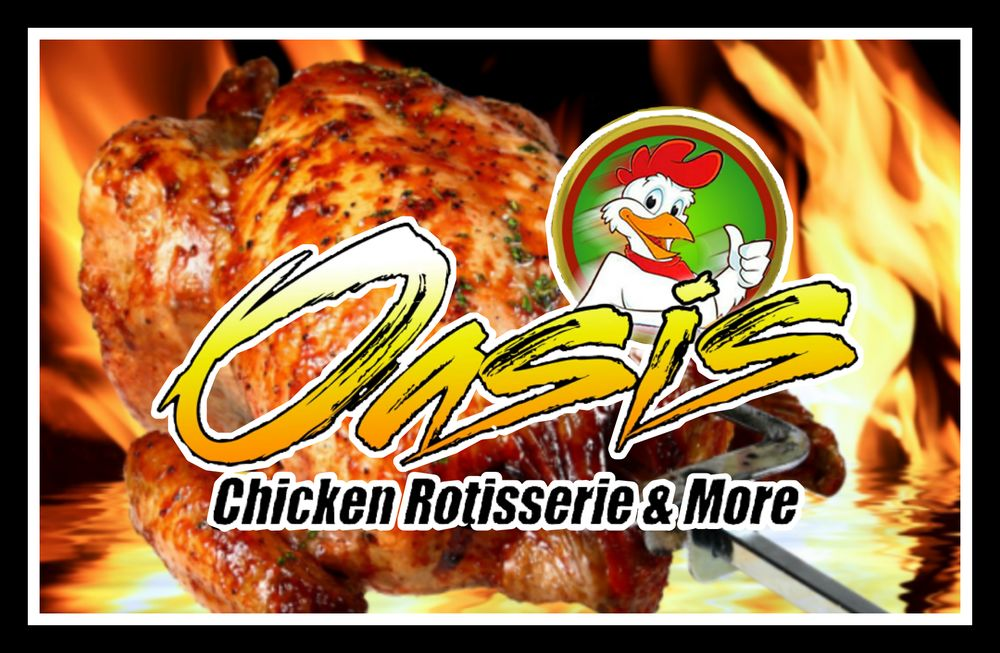 Oasis Rotisserie Chicken & More
