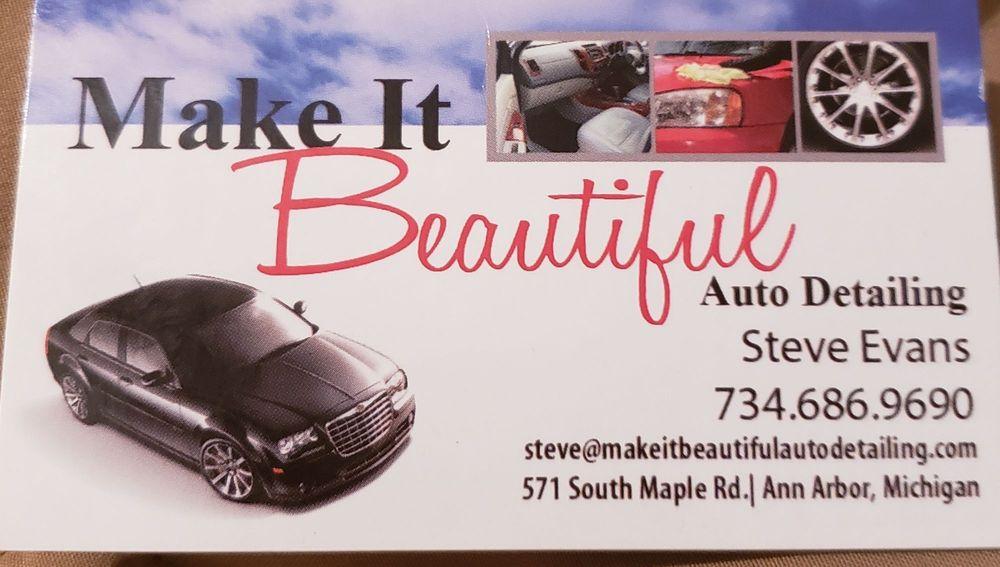 Make It Beautiful Auto Detailing: 611 S Maple Rd, Ann Arbor, MI