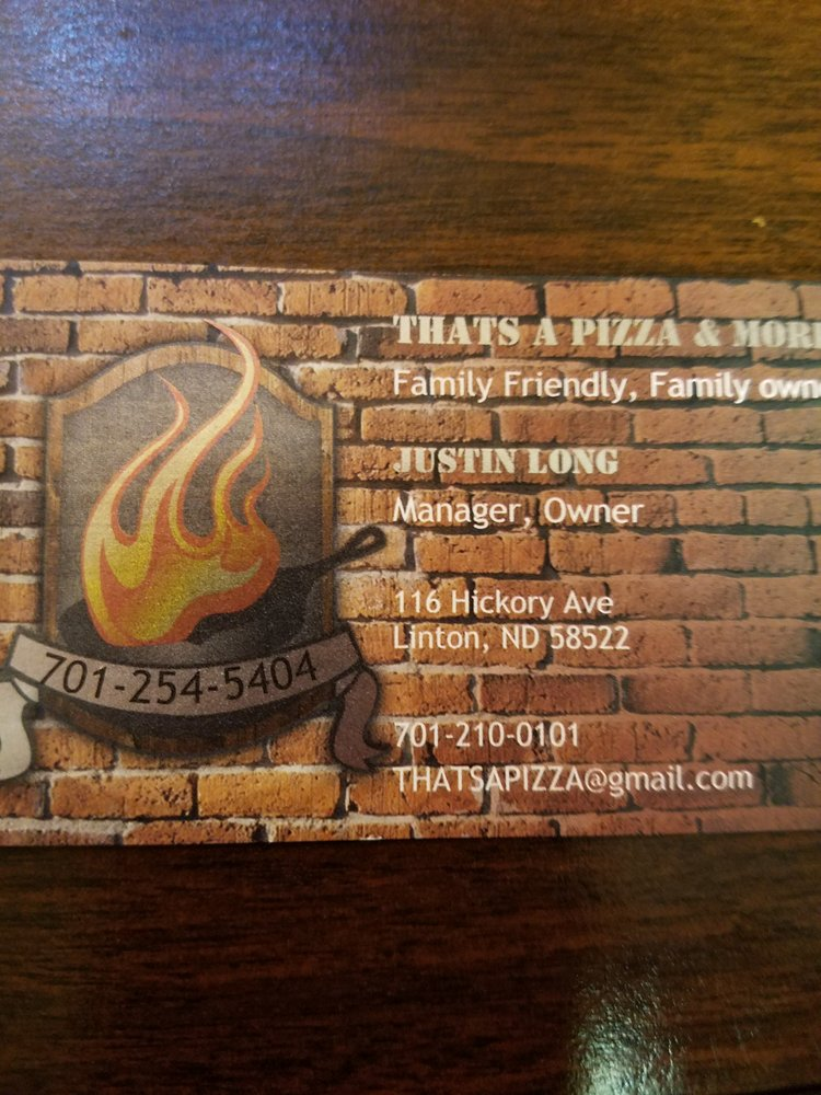 Thats A Pizza & More: 116 W Hickory Ave, Linton, ND