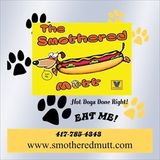The Smothered Mutt: 32720 US Hwy 160, Kissee Mills, MO