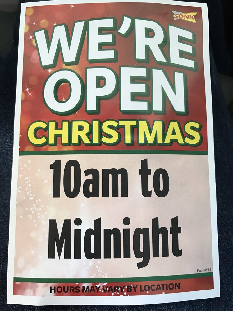 Sonic Christmas Hours.Sonic Drive In 1327 E Butler Ave Flagstaff Az 2019 All You