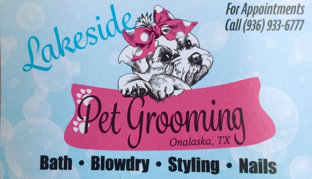 Lakeside Pet Grooming: Onalaska, TX