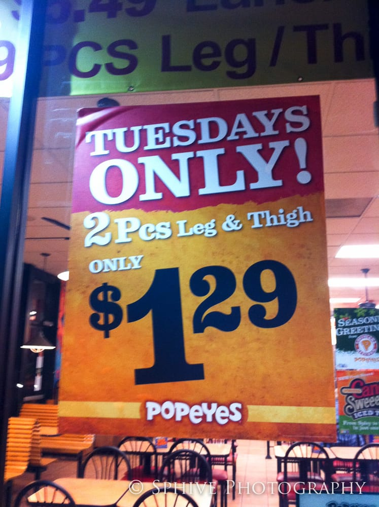 Not sure if it's at all popeye's but the store near me has 2 piece (drumstick + thigh) special for 99 cents every Tuesday!