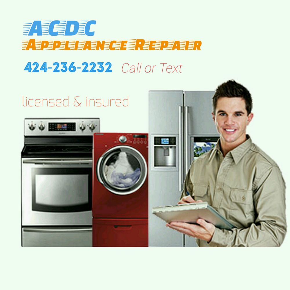 ACDC Appliance Repair - 34 Photos & 23 Reviews - Appliances & Repair -  Granada Hills, Granada Hills, CA - Phone Number - Yelp