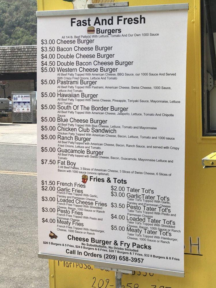 Fast And Fresh Burger Truck: Mariposa, CA