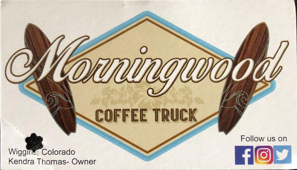 Morningwood Coffee Truck: Wiggins, CO