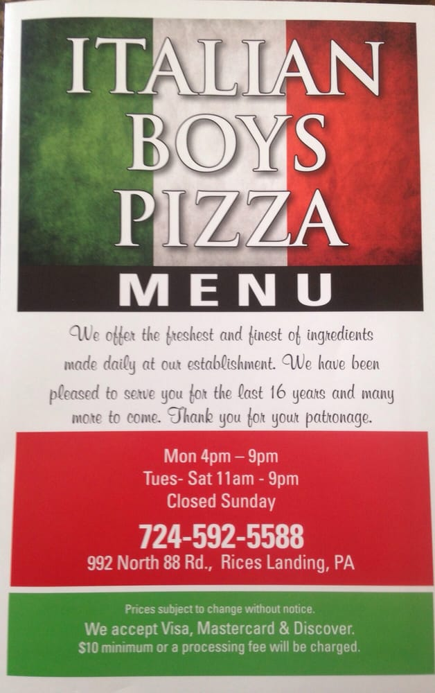 Italian Boy's Pizza: 992 N Eighty Eight Rd, Rices Landing, PA
