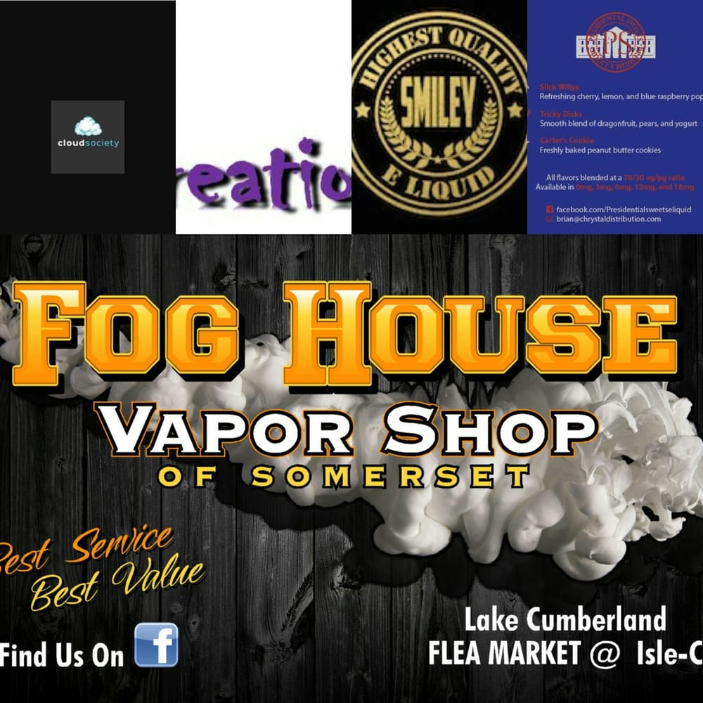 Fog House Vapor Shop: 95 Super Service Dr, Somerset, KY