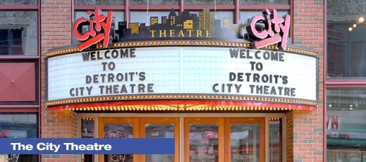Photo of City Theatre - Detroit, MI, United States. From http://www.olympiaentertainmen­t.com/venues/citytheatre.jsp