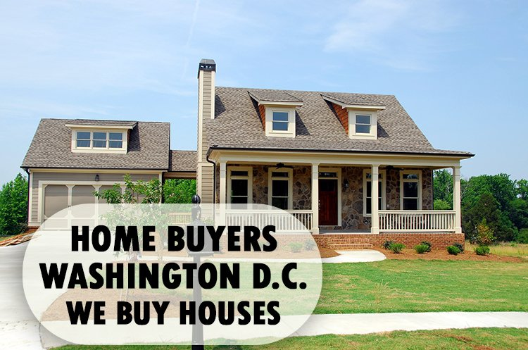 Home Buyers Washington DC - We Buy Houses