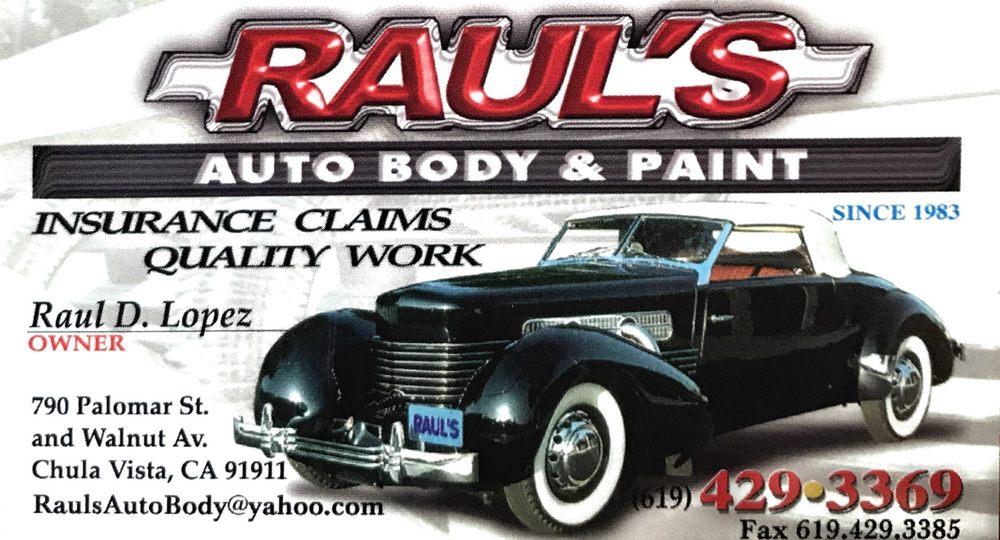 Raul's Auto Body & Paint: 790 Palomar St, Chula Vista, CA