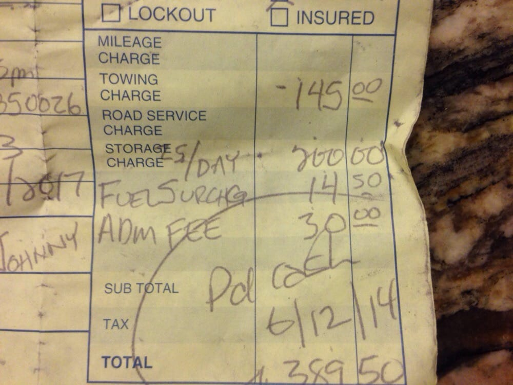 The receipt showing I paid for towing and storage fees since the ...