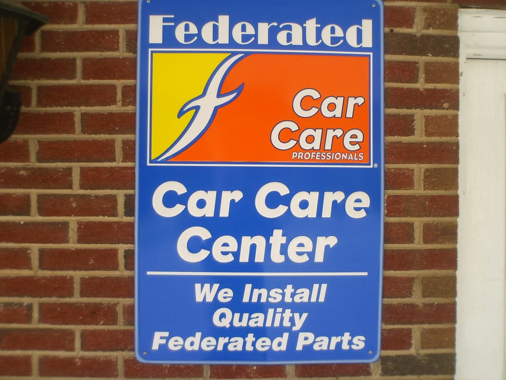 We Are A Federated Car Care Center And Are Proud To Be Working
