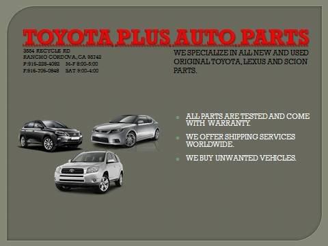 Toyota Plus Auto Parts 3554 Recycle Rd Rancho Cordova, CA Auto Parts