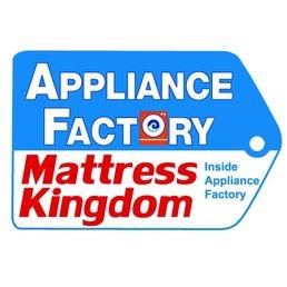 Appliance Factory Amp Mattress Kingdom Last Updated June