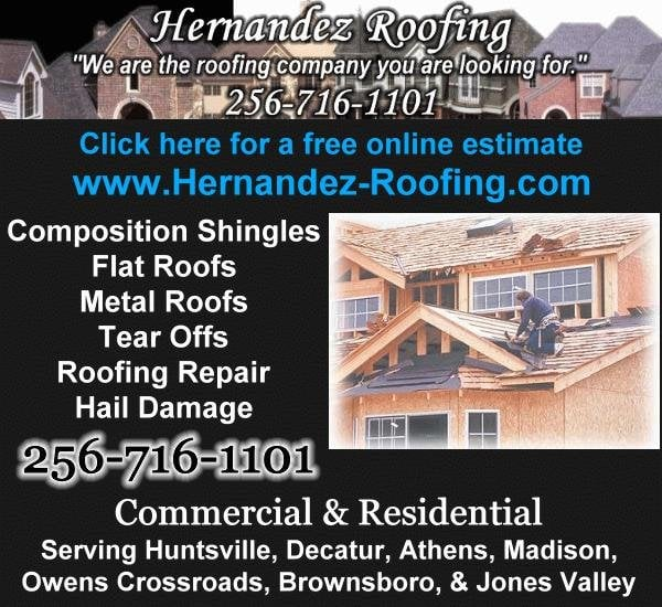 Hernandez Roofing   CLOSED   Roofing   Huntsville, AL   3618 Maggie Ave    Reviews   Phone Number   Yelp
