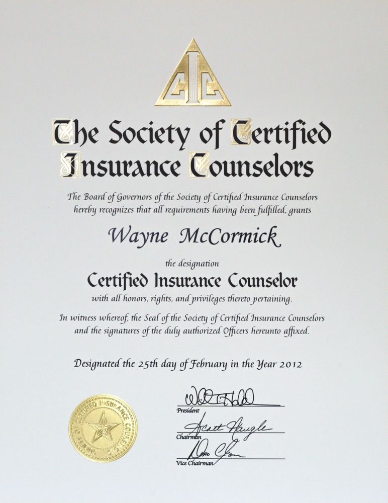 Wayne Mccormick Has The Prestigious Certified Insurance Counselor