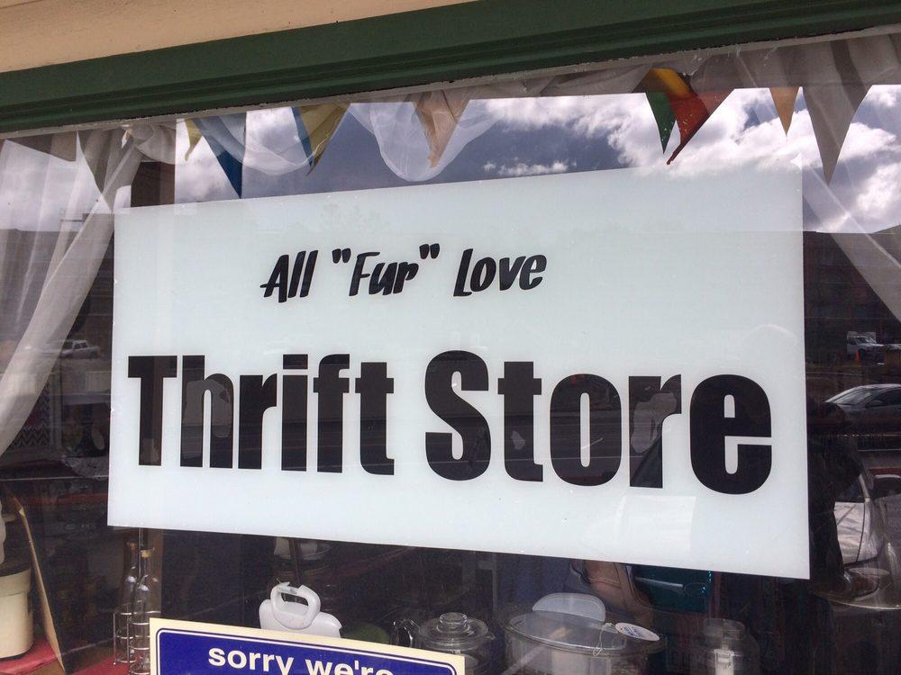 "All ""Fur"" Love Thrift Store: 40761 CA-41, Oakhurst, CA"