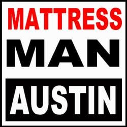 Mattress Man 37 s Mattresses Austin TX