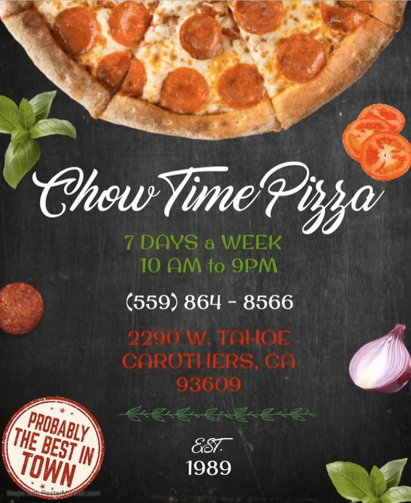 Chow Time Pizza: 2290 W Tahoe Ave, Caruthers, CA