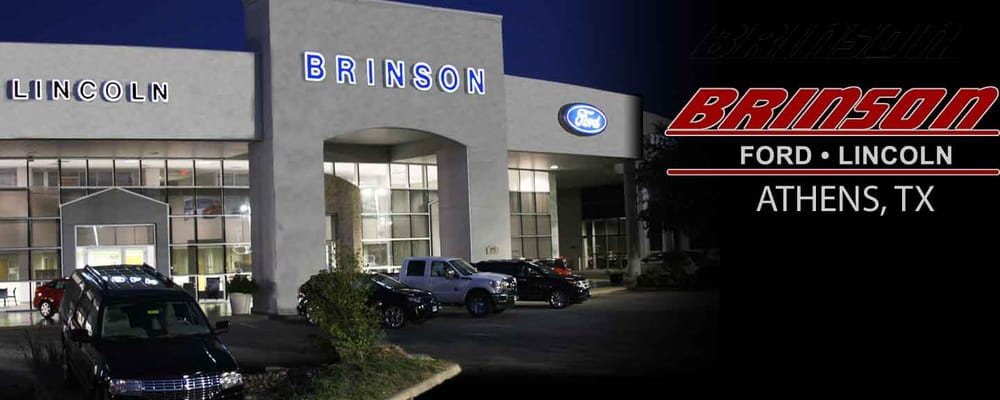 Brinson Ford Athens Tx >> Brinson Ford Lincoln - 10 Reviews - Car Dealers - 2970 Hwy 31 E, Athens, TX - Phone Number - Yelp