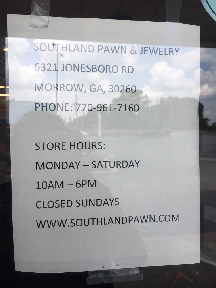 Southland Pawn and Jewelry: 6321 Jonesboro Rd, Morrow, GA