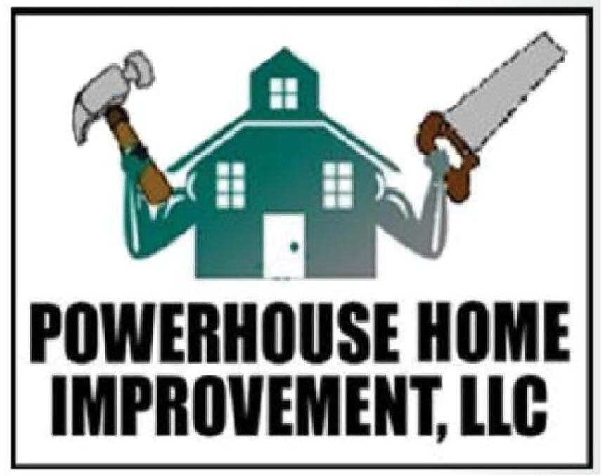 PowerHouse Home Improvement
