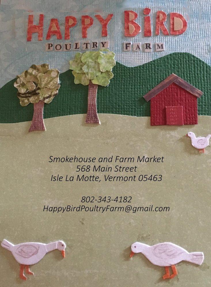 Happy Bird Poultry and Smokehouse: 568 Main St, Isle La Motte, VT